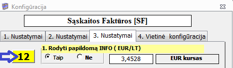 01. konfigūracija rodyti papildomą info EUR/LT - 12 ->TAIP